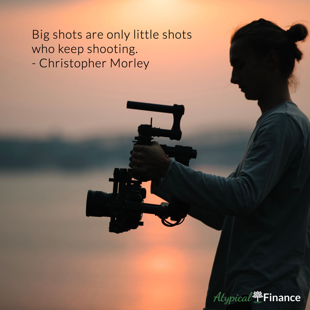 Big shots are only little shots who keep shooting. Christopher Morley